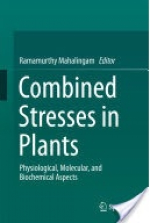 Combined Stresses in Plants: Physiological, Molecular, and Biochemical Aspects
